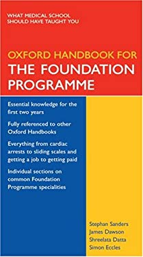 Oxford Handbook for the Foundation Programme 9780198567899