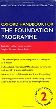 Oxford Handbook for the Foundation Programme 9780199547739