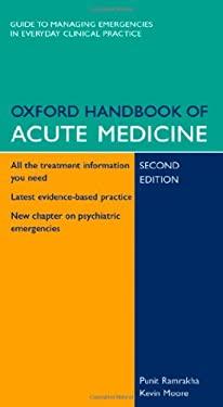 Oxford Handbook of Acute Medicine 9780198520726