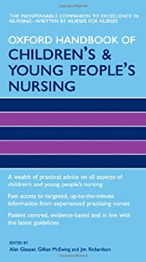 Oxford Handbook of Children's and Young People's Nursing 9780198569572