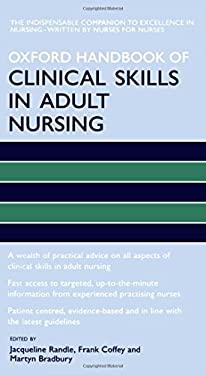 Oxford Handbook of Clinical Skills in Adult Nursing 9780199211043