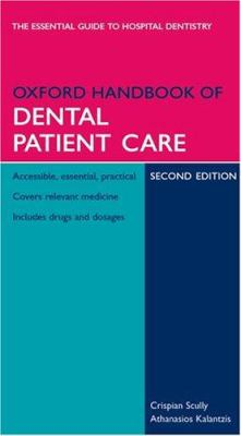 Oxford Handbook of Dental Patient Care 9780198566236