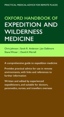 Oxford Handbook of Expedition and Wilderness Medicine 9780199296613