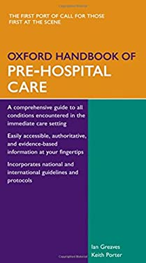 Oxford Handbook of Pre-Hospital Care 9780198515845