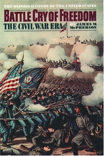 Battle Cry of Freedom 9780195038637