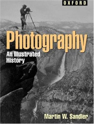 Photography: An Illustrated History 9780195126082