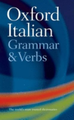 Oxford Italian Grammar and Verbs 9780198603818