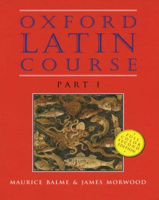 Oxford Latin Course: Part I 9780195215502