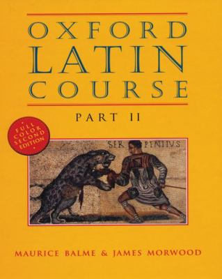 Oxford Latin Course: Part II 9780195215519