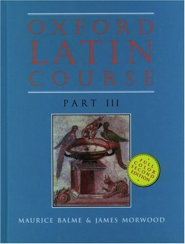 Oxford Latin Course: Part III 9780195215526