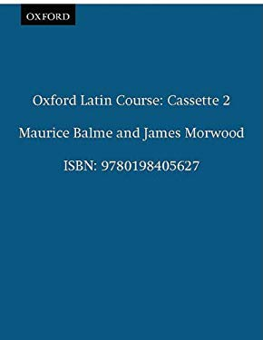 Oxford Latin Course: Cassette II: Recordings for Part III and the Reader 9780198405627