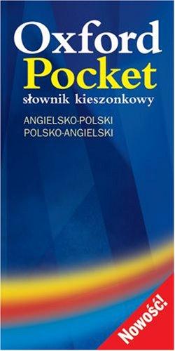 Oxford Pocket Slownik Kieszonkowy: Angielsko-Polski/Polski-Angielski