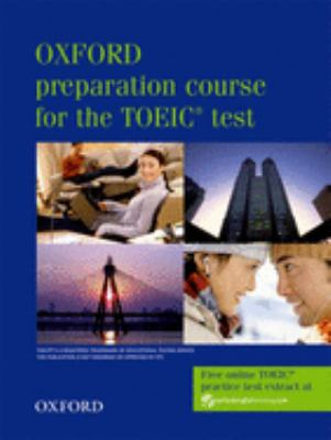 Oxford Preparation Course for the Toeic Test 9780194564007