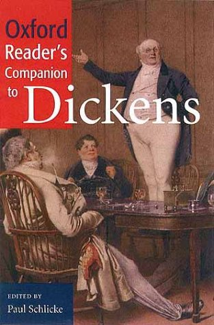 Oxford Reader's Companion to Dickens 9780198662532