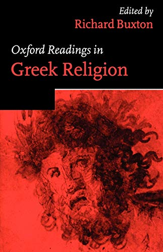 Oxford Readings in Greek Religion 9780198721901