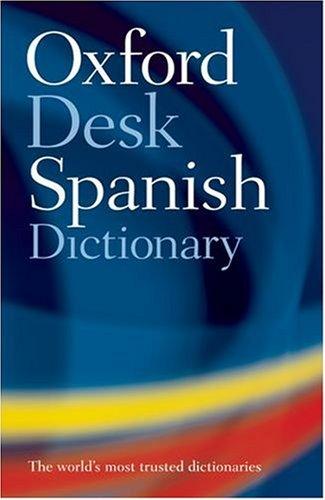 Oxford Spanish Desk Dictionary 9780198610748