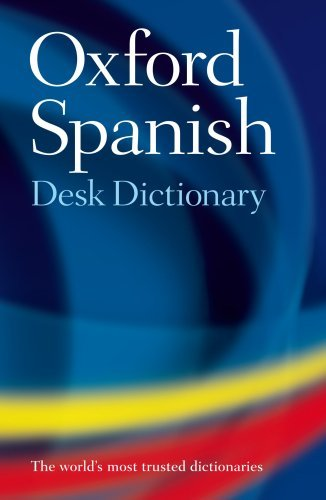 Oxford Spanish Desk Dictionary: Spanish-English/English-Spanish 9780199560806