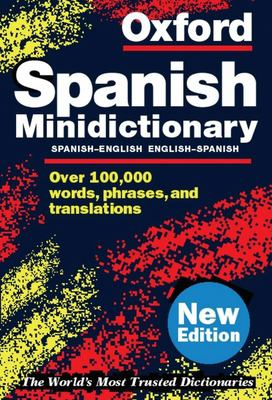 Oxford Spanish Minidictionary 9780198604662