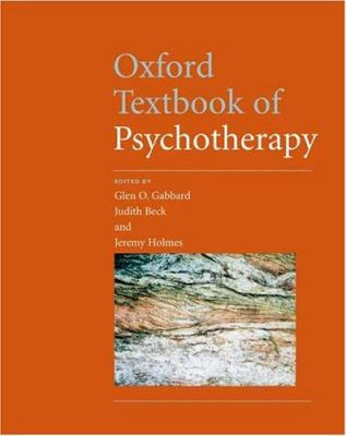 Oxford Textbook of Psychotherapy 9780198520641