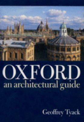 Oxford: An Architectural Guide 9780198174233