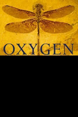 Oxygen: The Molecule That Made the World 9780198607830