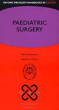 Paediatric Surgery 9780199208807