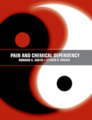 Pain and Chemical Dependency 9780195300550