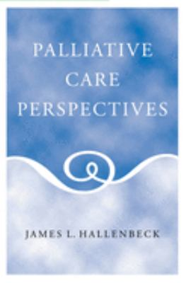 Palliative Care Perspectives 9780195165784