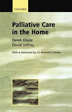 Palliative Care in the Home 9780192632272