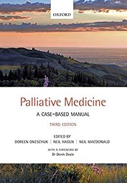 Palliative Medicine: A Case-Based Manual 9780199694143