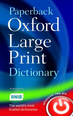 Paperback Oxford Large Print Dictionary 9780199216307