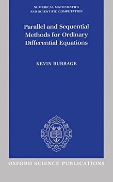 Parallel and Sequential Methods for Ordinary Differential Equations 9780198534327