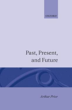 Past, Present and Future 9780198243113