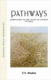 Pathways: Approaches to the Study of Society in India 553612