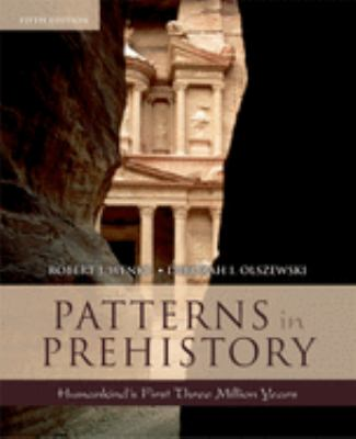 Patterns in Prehistory: Humankind's First Three Million Years 9780195169287