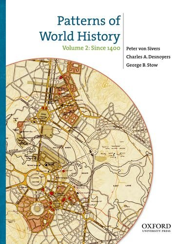 Patterns of World History, Volume Two: Since 1400 9780199858989