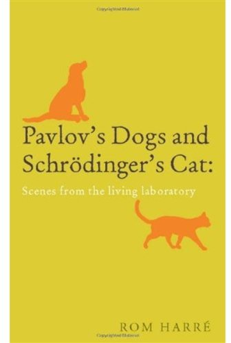 Pavlov's Dogs and Schrodinger's Cat: Scenes from the Living Laboratory 9780199238569