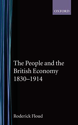 The People and the British Economy, 1830-1914 9780192892102