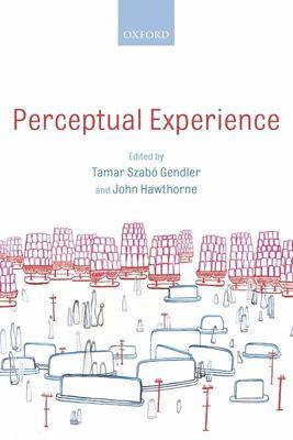 Perceptual Experience 9780199289769