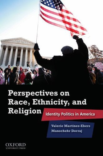 Perspectives on Race, Ethnicity, and Religion: Identity Politics in America 9780195381702