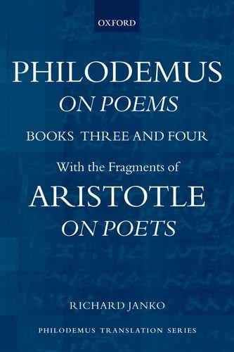 Philodemus on Poems Books 3-4: With the Fragments of Aristotle on Poets