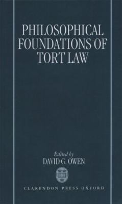 Philosophical Foundations of Tort Law 9780198258476