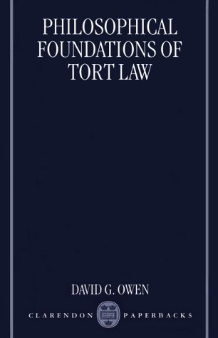 Philosophical Foundations of Tort Law 9780198265795