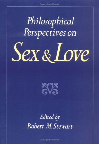 Philosophical Perspectives on Sex and Love 9780195080315