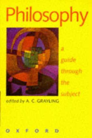 Philosophy: A Guide Through the Subject 9780198751571