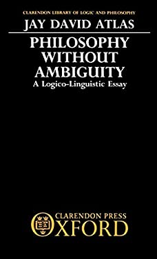 Philosophy Without Ambiguity 9780198244547