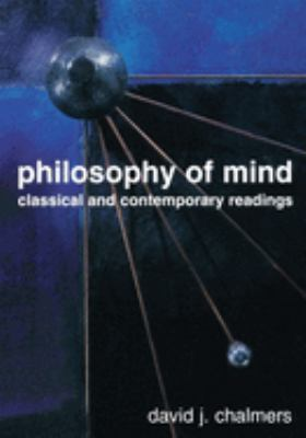 Philosophy of Mind: Classical and Contemporary Readings 9780195145816