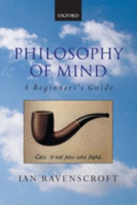Philosophy of Mind: A Beginner's Guide 9780199252541
