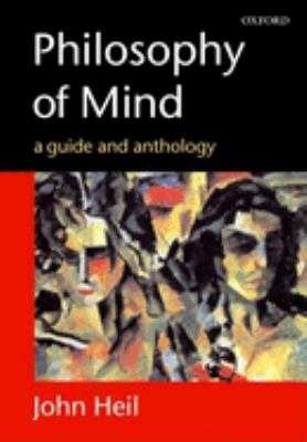 Philosophy of Mind: A Guide and Anthology 9780199253838
