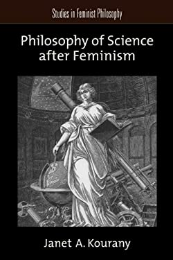 Philosophy of Science After Feminism 9780199732616